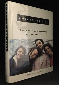 A Day in the Life; The Music and Artistry of the Beatles