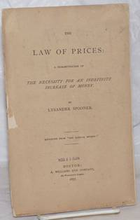 image of The law of prices, a demonstration of the necessity for an indefinite increase of money