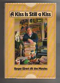A KISS IS STILL A KISS
