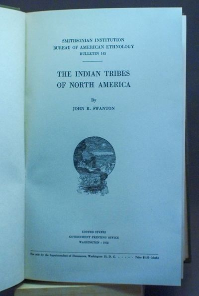 Washington: Government Printing Office; Bureau of American Ethnology, 1952. First edition. Very Good...