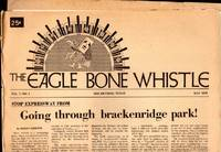 THE EAGLE BONE WHISTLE - 8 ISSUES