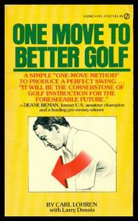 ONE MOVE TO BETTER GOLF