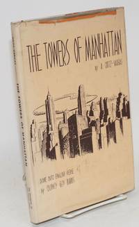 The towers of Manhattan; a Spanish-American poet looks at New York, done into English verse by Quincy Guy Burris