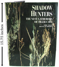 Shadow Hunters: The Nest Gatherers of Tiger Cave