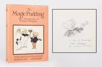 The Magic Pudding. Being the Adventures of Bunyip Bluegum and his friends Bill Barnacle & Sam...