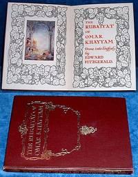 RUBAIYAT OF OMAR KHAYYAM The Astronomer-Poet of Persia