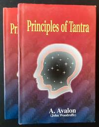 Principles of Tantra: The Tantratattva of Sriyukta Siva Candra Vidyarnava Bhattacarya Mahodaya (2 Vols.)