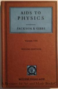 Aids To Physics: Mechanics, Properties of Materials, Hydrostatics, Heat by  P. C  F. J.; Gibbs - Hardcover - 1961 2019-08-22 - from Resource for Art and Music Books (SKU: 170216025)