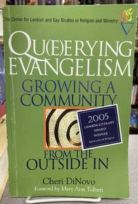 Qu(e)erying Evangelism: Growing a Community From the Outside In (Center for Lesbian and Gay...