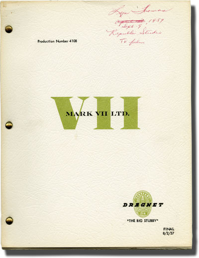 Burbank, CA: National Broadcasting Company / Mark VII, 1957. Final Draft script for Season 7, episod...