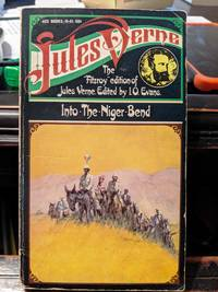 Into The Niger Bend by Jules Verne - 1960