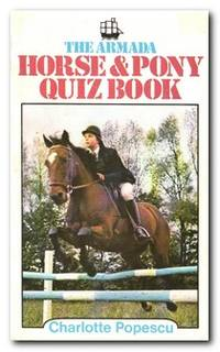 The Armada Horse And Pony Quiz Book