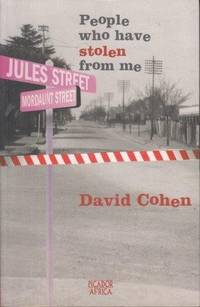People Who Have Stolen From Me by  David Cohen - Paperback - . - from Africana Books and Biblio.co.uk