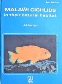 image of Malawi Cichlids in Their Natural Habitat. Second Revised and Expanded Edition
