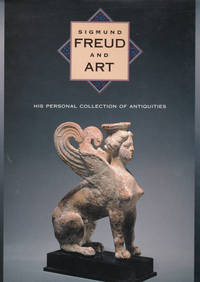 image of SIGMUND FREUD AND ART: His Personal Collection of Antiquities.