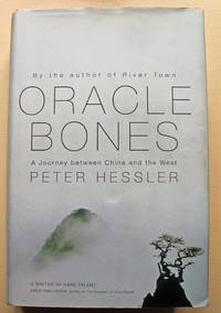 Oracle Bones A Journey between China and the West