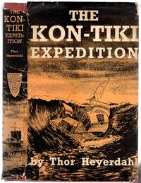 The Kon-Tiki Expedition : By Raft Across the South Seas by  Thor Heyerdahl - Hardcover - Fifteenth Impression - 1951 - from YesterYear Books and Biblio.com