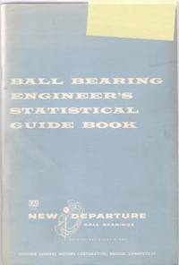 BALL BEARING ENGINEER'S STATISTICAL GUIDE BOOK
