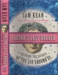 Caesar's Last Breath Decoding the Secrets of the Air Around Us