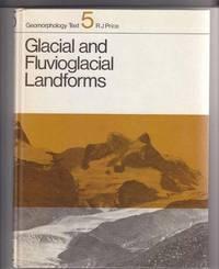 Glacial and Fluvioglacial Landforms