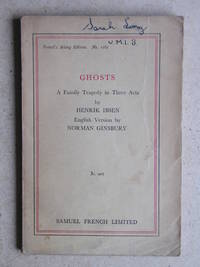 Ghosts: A Family Tragedy in Three Acts.