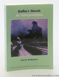 Kafka's Novels. An Interpretation