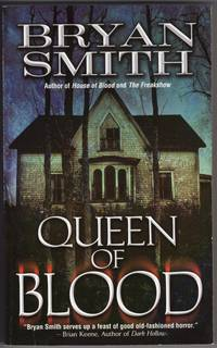 Queen of Blood by  Bryan Smith - Paperback - 2nd Printing - 2008 - from Mirror Image Book (SKU: 051418004)