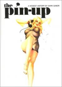 image of The Pin-Up - A Modest History