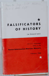 image of Falsificators of History (an historical note); text of a communiqué issued by the Soviet Information Bureau, Moscow