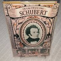 INTRODUCING SCHUBERT by  Kitty Barne - First Edition - from Windy Hill Books and Biblio.com