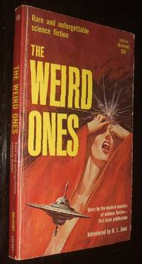 The Weird Ones Rare and Unforgettable Science Fiction