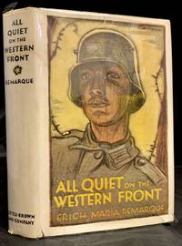 image of All Quiet On The Western Front; Translated from the German by A.W. Wheen