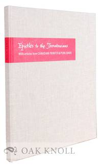 EPISTLES TO THE TORONTONIANS. WITH ARTICLES FROM CANADIAN PRINTER & PUBLISHER