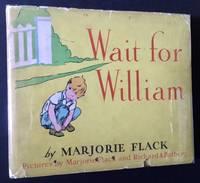 Wait for William