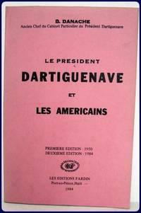 Le President Dartiguenave et Les Americains.