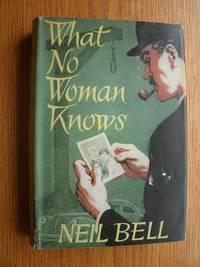 What No Woman Knows