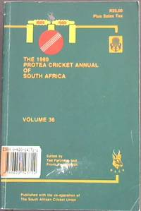 Protea Cricket Annual of South Africa (Volume 36) 1989