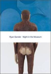 Ryan Gander: Night in the Museum by Hayward Gallery Publishing - Paperback - 2016-10-25 - from Books Express and Biblio.com