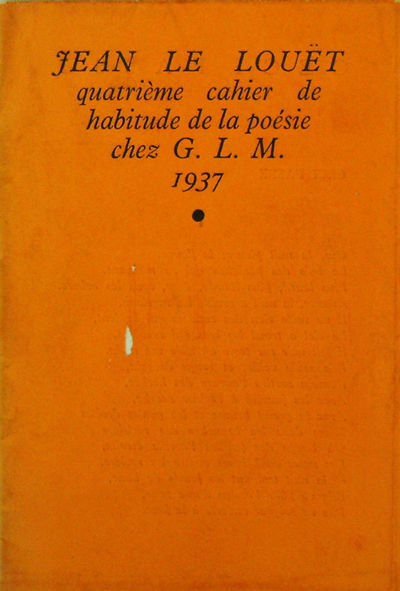 Paris: G. L. M., 1937. First edition. Paperback. Very Good. Small stapled volume of porems in French...