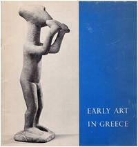 Early Art in Greece: The Cycladic, Minoan, Mycenaen and Geometric Periods 3000-700 B.C