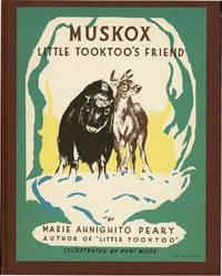 "MUSKOX: LITTLE TOOKTOO""S FRIEND"