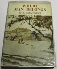 Where Man Belongs