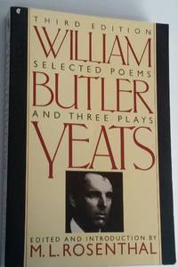 Selected Poems and Three Plays William Butler Yeats