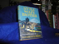 image of Little Wolf's Brother, A Story of the California Indians