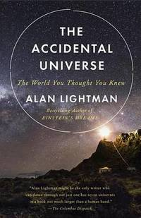 image of The Accidental Universe: The World You Thought You Knew