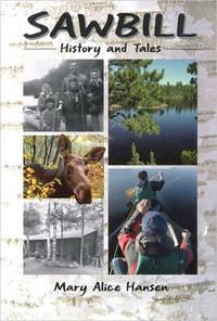 Sawbill History and Tales