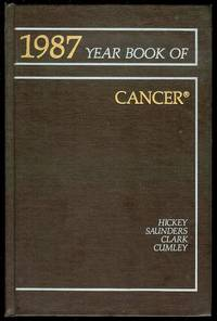 1987, The Year Book of Cancer by Robert C. Hickey (Editor) - Hardcover - 1987 - from Bookmarc's and Biblio.com