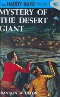 Hardy Boys 40: Mystery of the Desert Giant