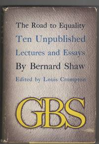 The Road to Equality;  Ten Unpublished Lectures and Essays, 1884-1918
