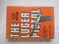 The Luger Pistol by Fred A Dantig - Hardcover - 5th Printing - 1962 - from TonyComplicity and Biblio.co.uk